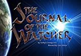 img - for The Journal Of The Watcher book / textbook / text book