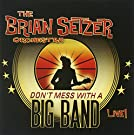 Don�T Mess With A Big Band