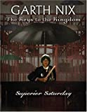 Superior Saturday (The Keys To The Kingdom, Book 6)