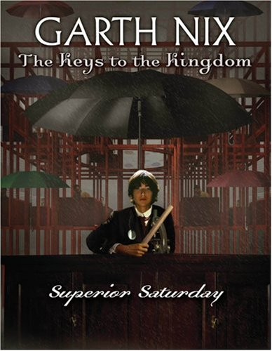 Superior Saturday (The Keys To The Kingdom)