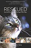 Liz Mugavero Rescued: The Stories of 12 Cats, Through Their Eyes