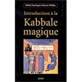 Introduction � la Kabbale magiquepar Melita Denning