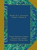 Works of J. Fenimore Cooper, Volume 8