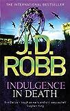 J. D. Robb Indulgence In Death: 31