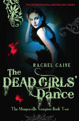 Rachel Caine - The Dead Girls' Dance: 2 (The Morganville Vampires)