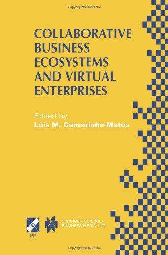 Collaborative Business Ökosysteme und virtuelle Unternehmen: IFIP TC5 / WG5.5 arbeiten dritten Konferenz auf Infrastrukturen für virtuelle Unternehmen (PRO-VE ' 02) 1-3 Mai 2002, Sesimbra, Portugal (IFIP Fortschritte in der Informations- und Kommunikationstechnologie )