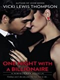 One Night With A Billionaire (Perfect Man)