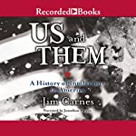 Us and Them: A History of Intolerence in America | Jim Carnes