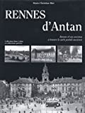 echange, troc Marie-Christine Biet - Rennes d'Antan : Rennes et ses environs à travers la carte postale ancienne