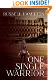 One Single Warrior (Agent of Influence Book 2)