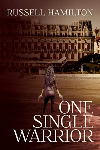 Russell Hamilton - One Single Warrior (Agent of Influence Book 2) (English Edition)