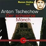 Der schwarze Mönch | Anton Tschechow