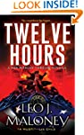 Twelve Hours (A Dan Morgan Thriller B...