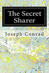 the secret sharer by joseph conrad essay Term paper on conrad: the secret sharer the last remaining website for students offering 1000's of free term papers in the secret sharer, joseph conrad uses.