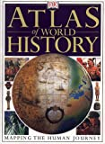 Atlas of World History (078944609X) by Black, Jeremy