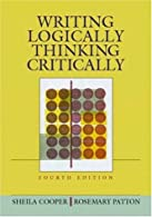 Writing Logically, Thinking Critically,   by Cooper