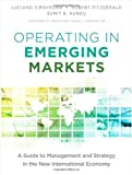 Operating in Emerging Markets: A Guide to Management and Strategy in the New International Economy (0132983389) by Ciravegna, Luciano