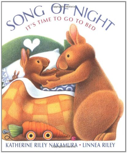 Song Of Night: It's Time To Go To Bed
