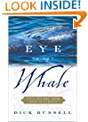 Eye of the Whale : Epic Passage from Baja to Siberia