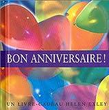 echange, troc Helen Exley - Bon anniversaire ! (livre-cadeau)