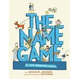 The Name Game ~ Donna M. Jackson