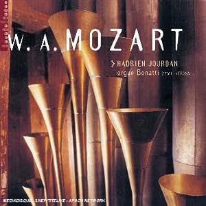 MOZART, oeuvres pour orgue : Fantaisie K. 594 - Fantaisie K. 608 - Andante K. 616 - Fugue du Requiem...