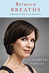 Between Breaths: A Memoir of Panic and Addiction