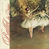 Ballet by Degas 2002 Calendar (0768341728) by Degas, Edgar