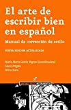 img - for El Arte de Escribir Bien En Espanol (Spanish Edition) book / textbook / text book