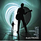 Get the Message: The Best of Electronic