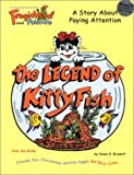 img - for The Legend of KittyFish (Froginhead and Friends) book / textbook / text book