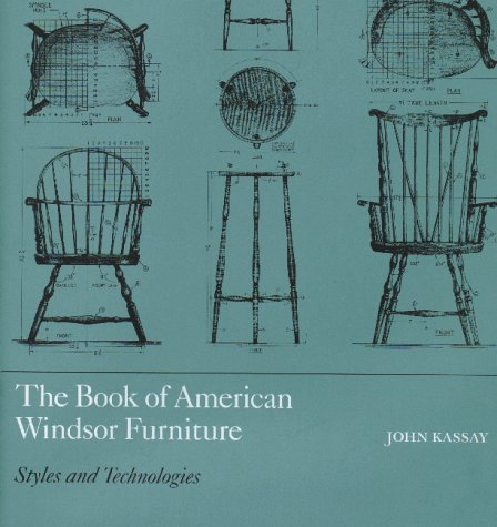 the book of american windsor furniture styles and technologies