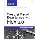 Creating Visual Experiences with Flex 3.0 ~ Juan Sanchez