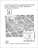 img - for An Archaeological Examination of Four Family Tombs at Colonial Cemetery, Savannah, Georgia (Research Series (Chicora Foundation)) book / textbook / text book