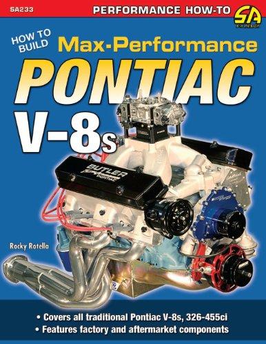 how-to-build-max-performance-pontiac-v-8s-s-a-design