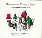 Grandmothers Christmas Story: A True Quechan Indian Story