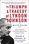 The Triumph & Tragedy of Lyndon Johns...