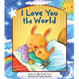 I Love You the World ~ Allia Zobel-Nolan