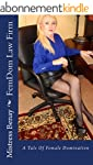 FemDom Law Firm: A Tale Of Female Dom...