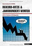 Rekord-Hitze & Jahrhundert-Winter - 2015 in Cartoons & Schlagzeilen