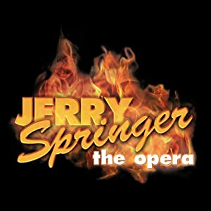 Jerry Springer: The Opera | [Stewart Lee, Richard Thomas]