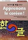 Apprenons le coréen ! Niveau débutant A2-B1 : Cahier d'exercices par Coyaud