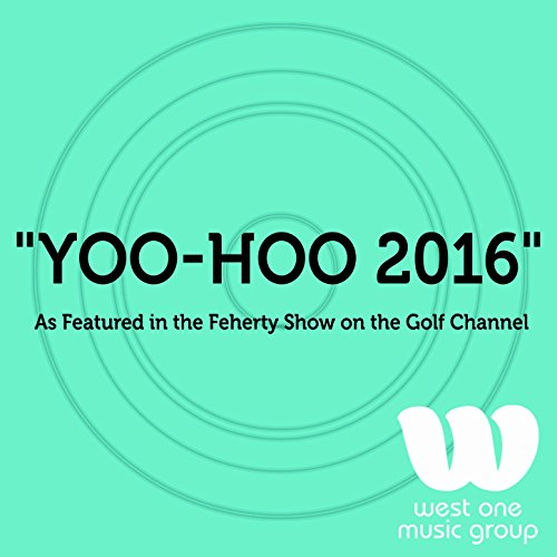 yoo-hoo-2016-as-featured-in-the-feherty-show-on-the-golf-channel