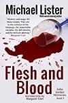 Flesh and Blood: a John Jordan Myster...