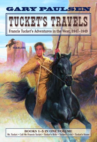 Image for Tuckets Travels : Francis Tuckets Adventures in the West, 1847-1849, Book 1-5