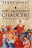 img - for Who Murdered Chaucer? A Medieval Mystery book / textbook / text book