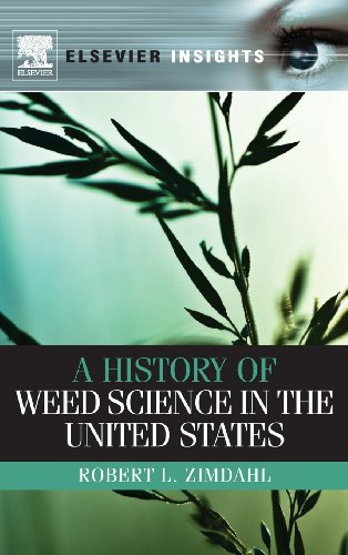 A History of Weed Science in the United States (Elsevier Insights)