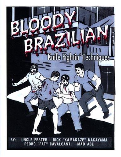 Bloody Brazilian Knife Fightin' Techniques
