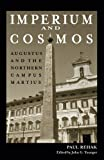 Acquista Imperium and Cosmos: Augustus and the Northern Campus Martius