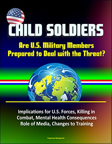 child-soldiers-are-us-military-members-prepared-to-deal-with-the-threat-implications-for-us-forces-k